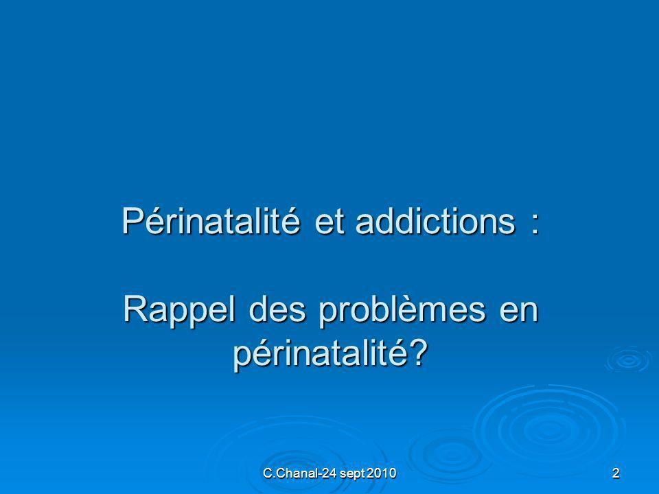 Périnatalité et addictions : Rappel des problèmes en périnatalité