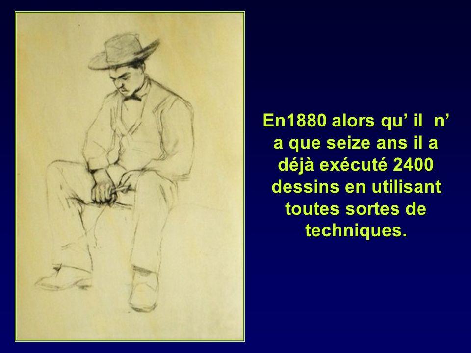 En1880 alors qu' il n' a que seize ans il a déjà exécuté 2400 dessins en utilisant toutes sortes de techniques.