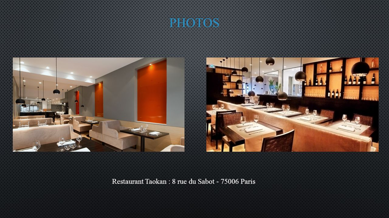 photos Restaurant Taokan : 8 rue du Sabot - 75006 Paris