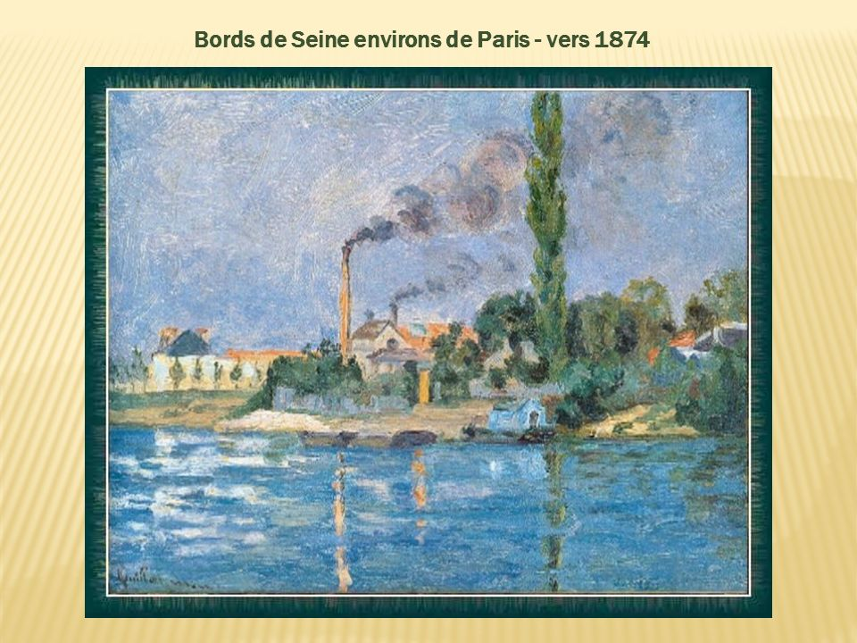 Bords de Seine environs de Paris - vers 1874
