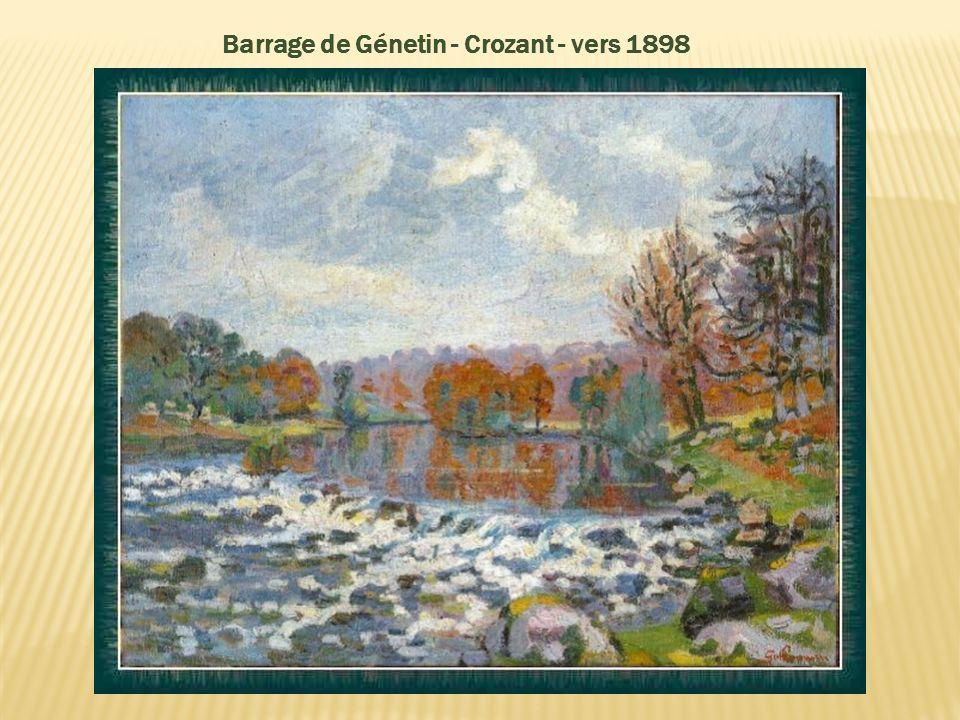 Barrage de Génetin - Crozant - vers 1898