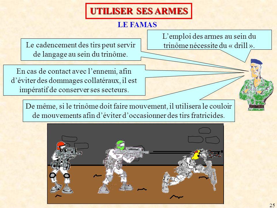 UTILISER SES ARMES LE FAMAS