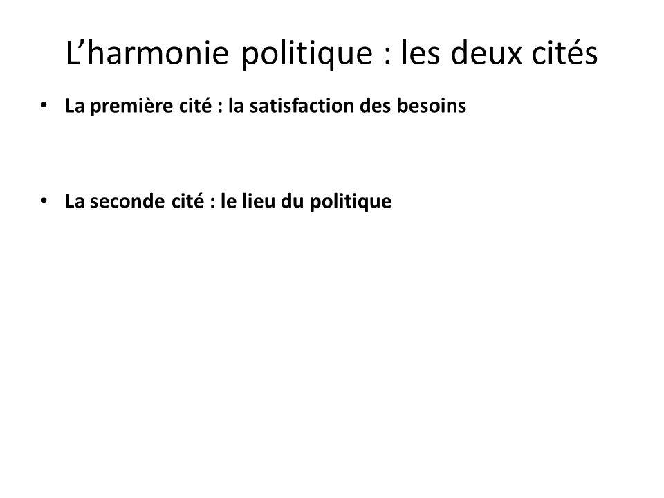 L'harmonie politique : les deux cités