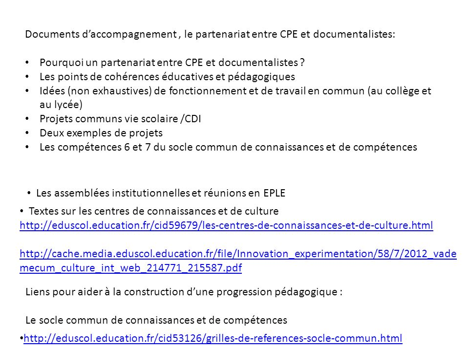 Documents d'accompagnement , le partenariat entre CPE et documentalistes: