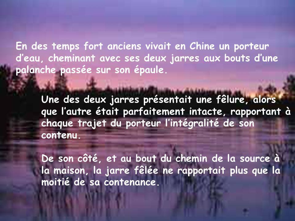 En des temps fort anciens vivait en Chine un porteur d'eau, cheminant avec ses deux jarres aux bouts d'une palanche passée sur son épaule.