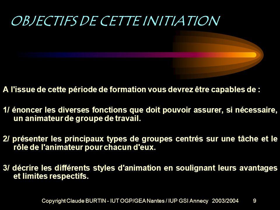 OBJECTIFS DE CETTE INITIATION