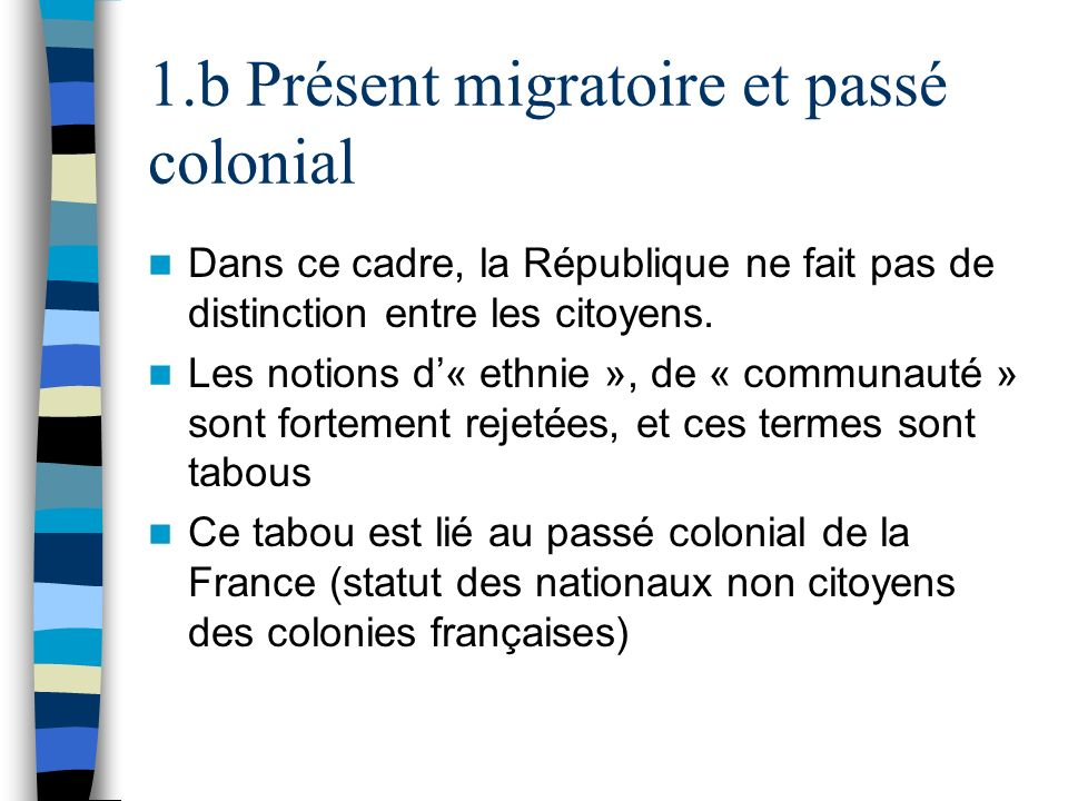 1.b Présent migratoire et passé colonial