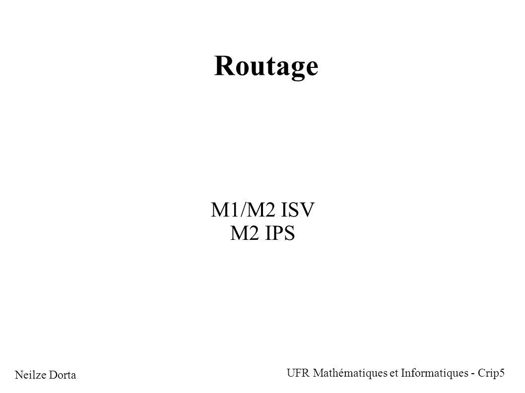 Routage M1/M2 ISV M2 IPS UFR Mathématiques et Informatiques - Crip5