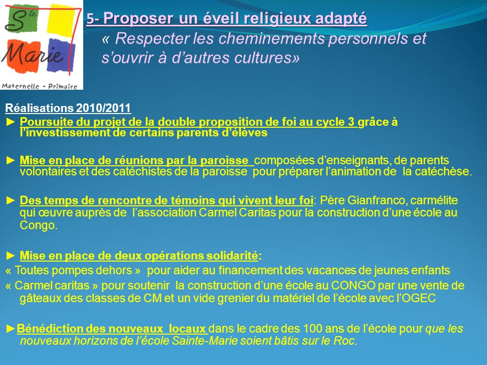 5- Proposer un éveil religieux adapté « Respecter les cheminements personnels et s'ouvrir à d'autres cultures»