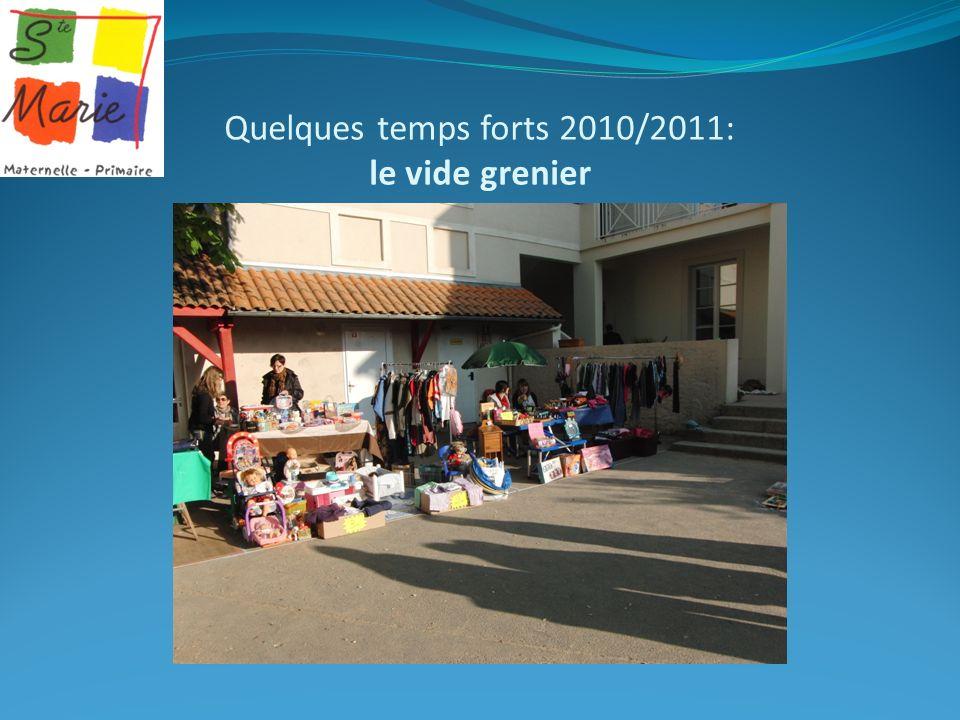 Quelques temps forts 2010/2011: le vide grenier