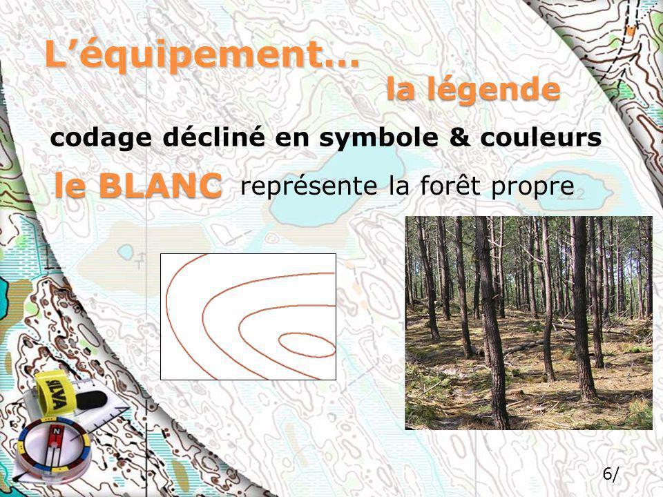 L'équipement… le BLANC la légende codage décliné en symbole & couleurs
