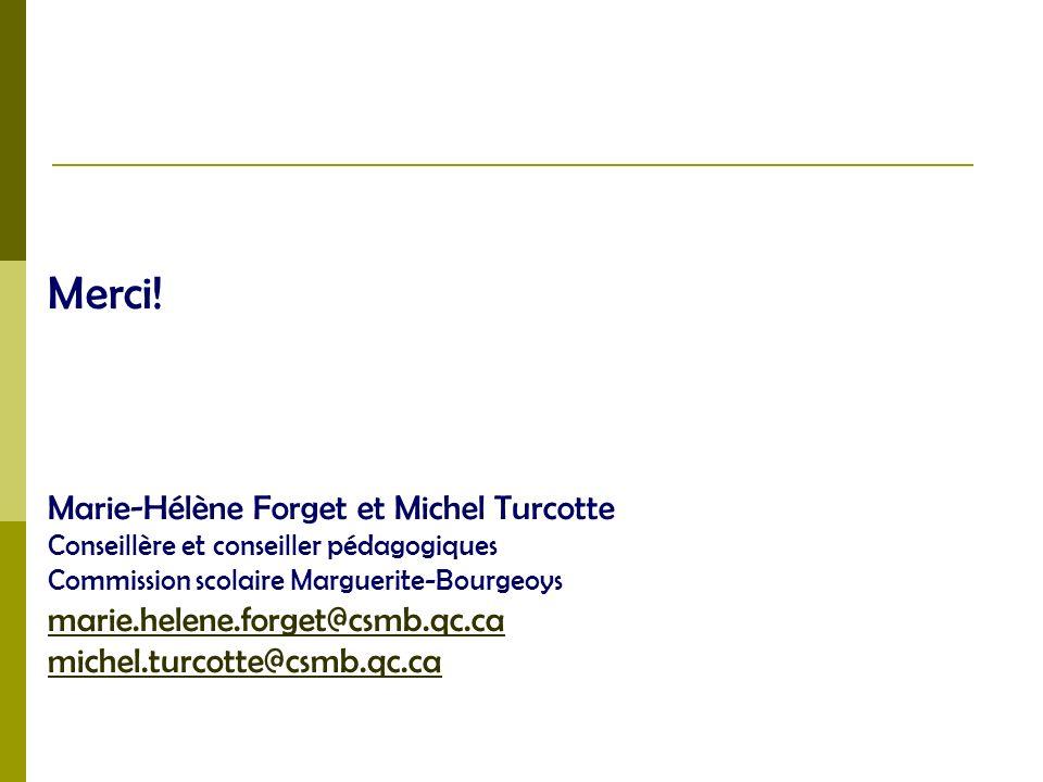 Merci! Marie-Hélène Forget et Michel Turcotte