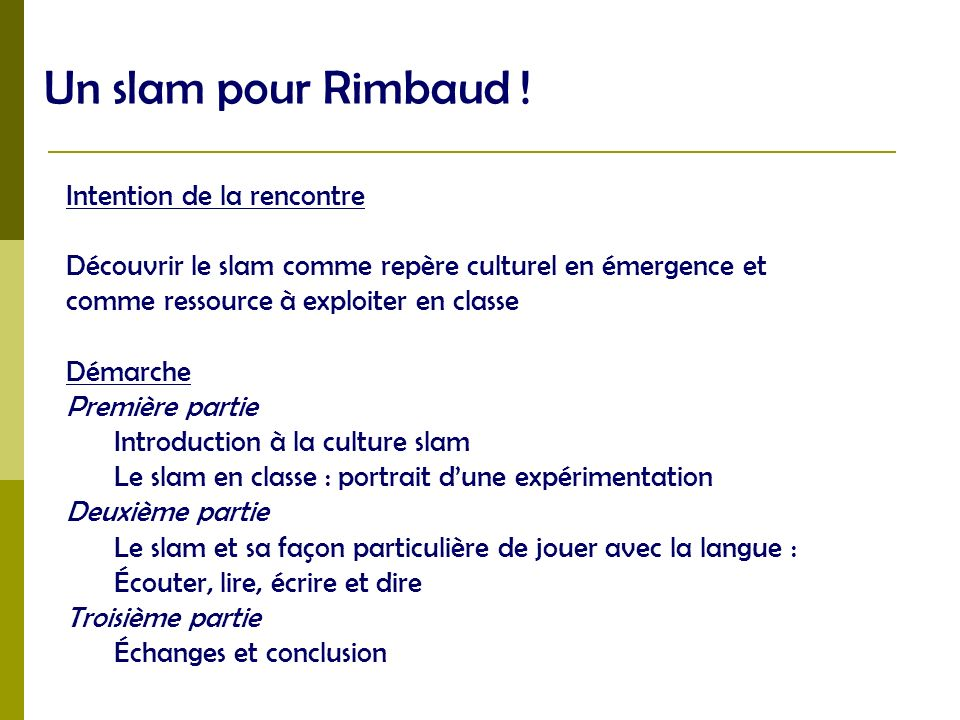 Un slam pour Rimbaud ! Intention de la rencontre