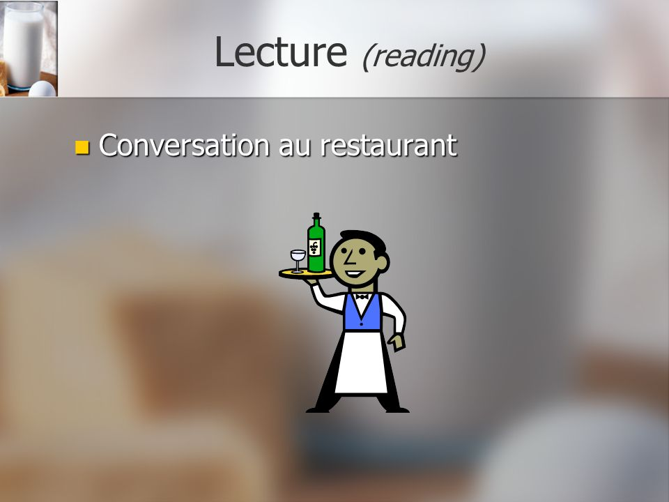 Lecture (reading) Conversation au restaurant