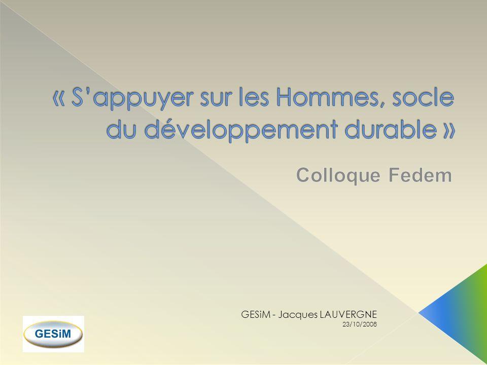 « S'appuyer sur les Hommes, socle du développement durable »