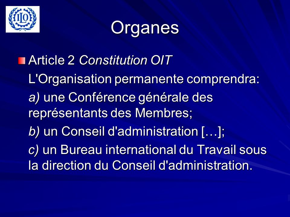 Organes Article 2 Constitution OIT