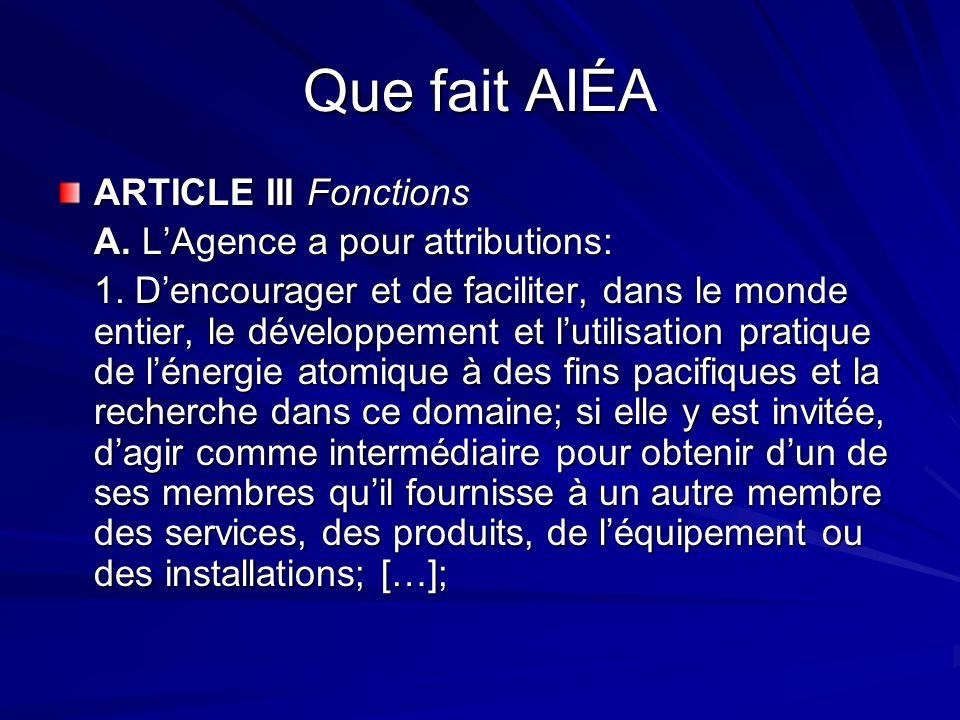 Que fait AIÉA ARTICLE III Fonctions A. L'Agence a pour attributions:
