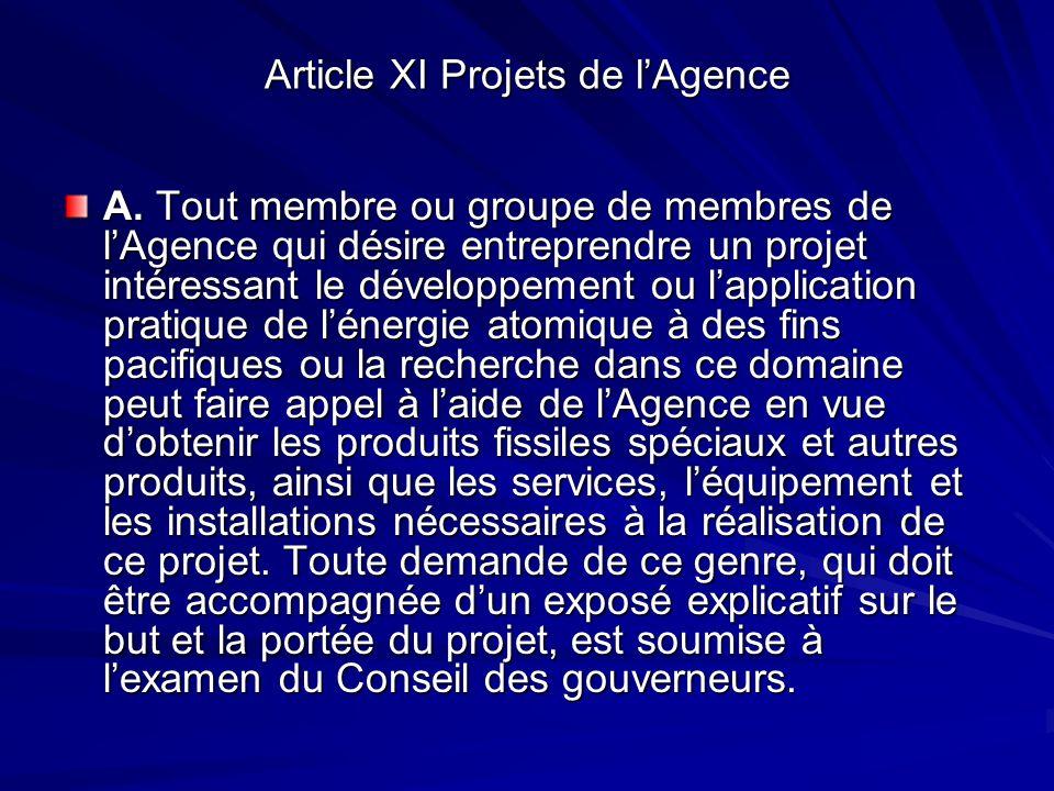 Article XI Projets de l'Agence