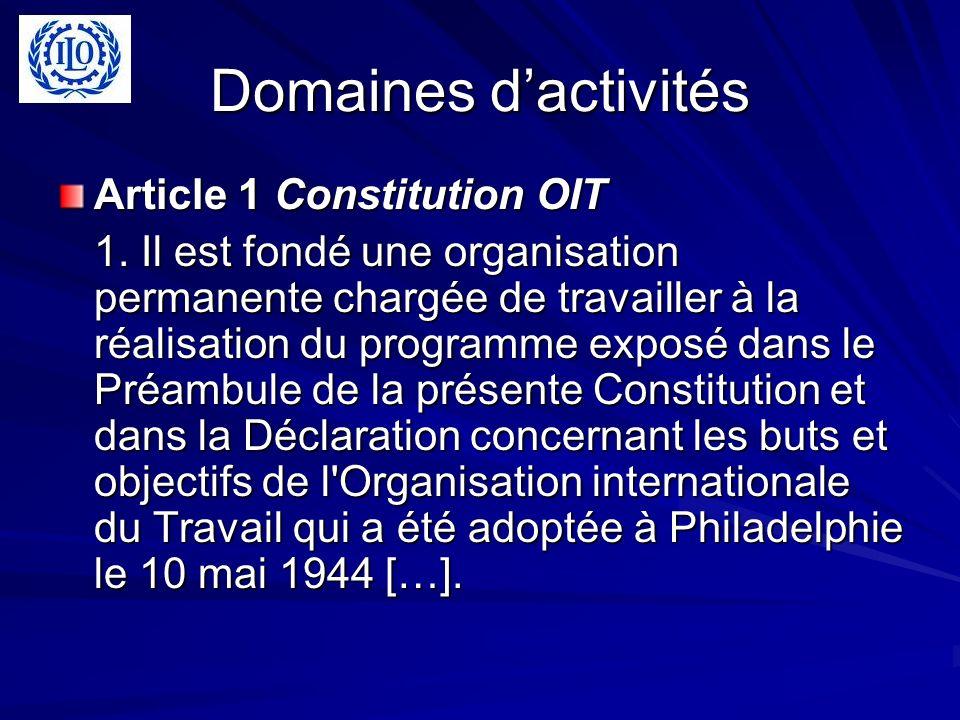 Domaines d'activités Article 1 Constitution OIT