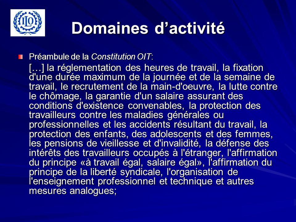Domaines d'activité Préambule de la Constitution OIT: