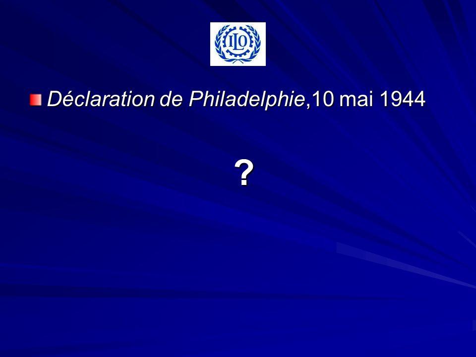 Déclaration de Philadelphie,10 mai 1944