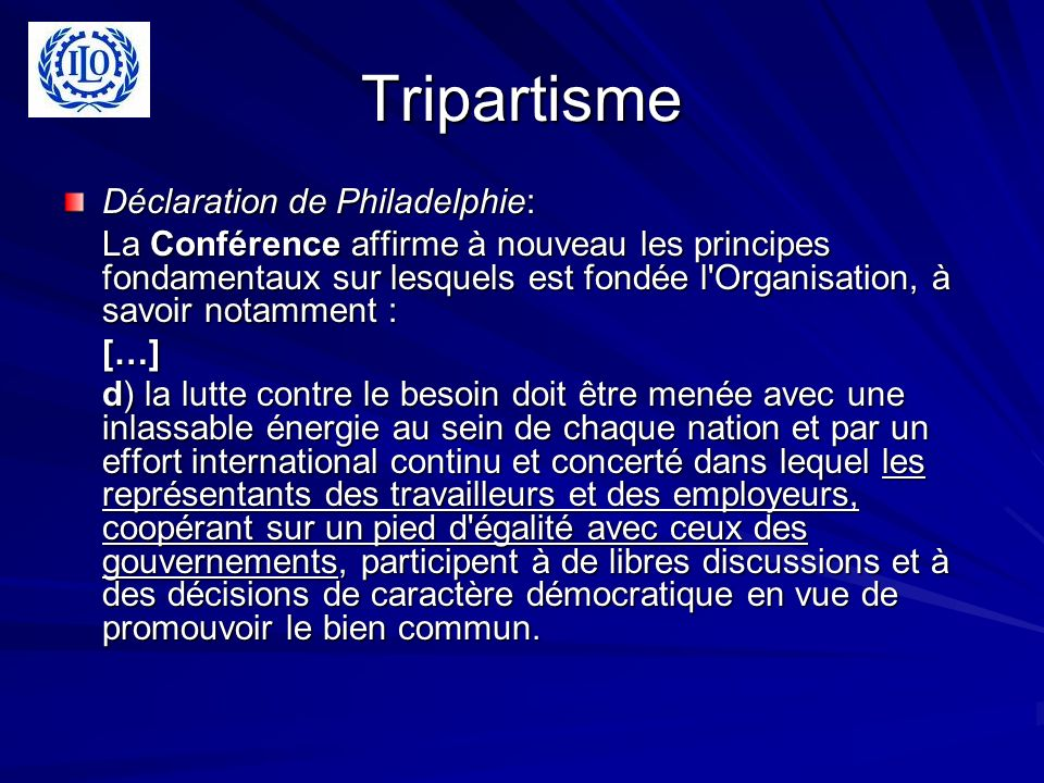 Tripartisme Déclaration de Philadelphie: