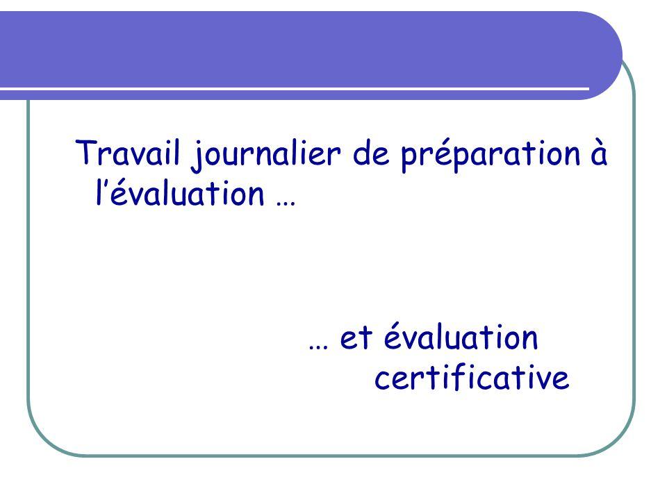 Travail journalier de préparation à l'évaluation …
