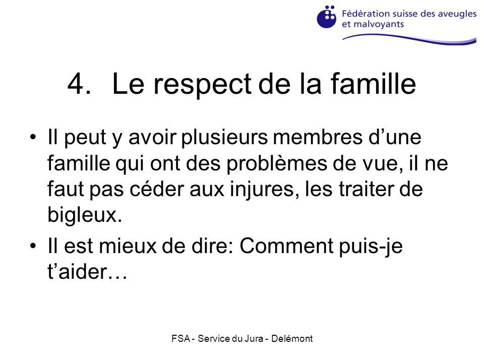 Le respect de la famille