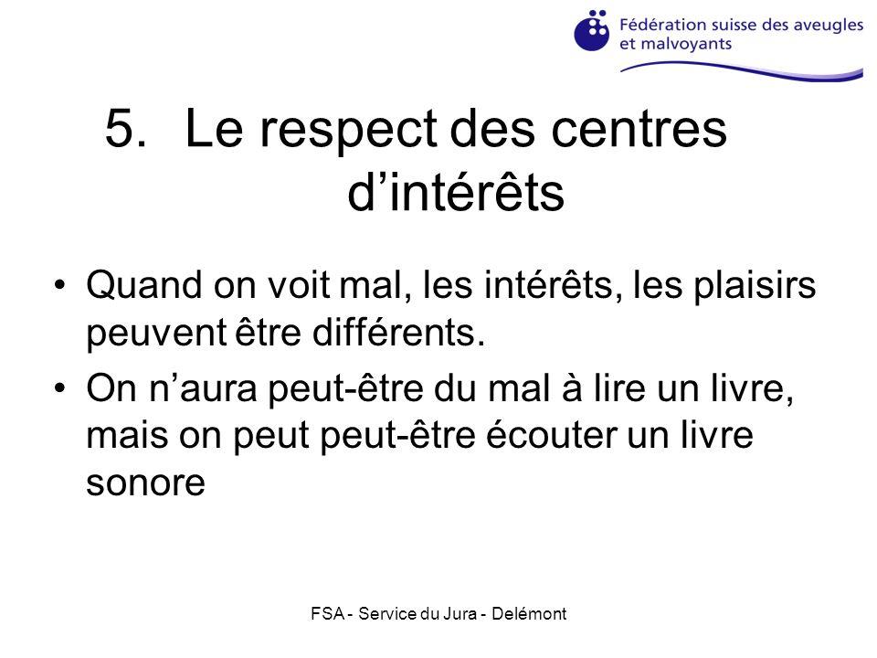 Le respect des centres d'intérêts