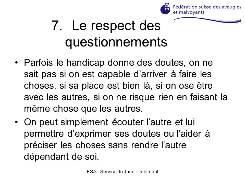 Le respect des questionnements