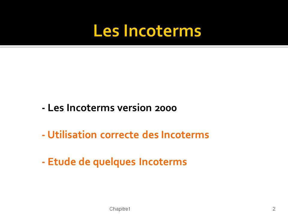 Les Incoterms - Les Incoterms version 2000