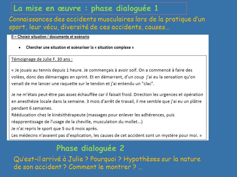 La mise en œuvre : phase dialoguée 1