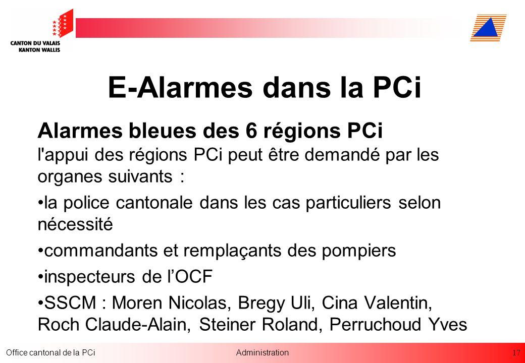 E-Alarmes dans la PCi Alarmes bleues des 6 régions PCi l appui des régions PCi peut être demandé par les organes suivants :