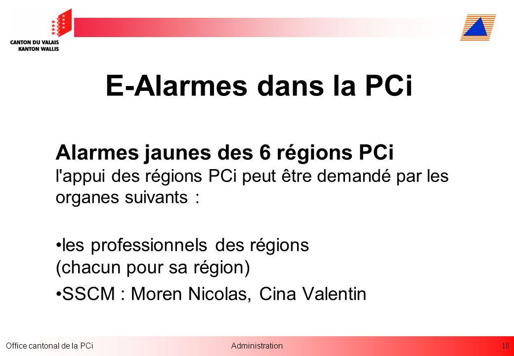 E-Alarmes dans la PCi Alarmes jaunes des 6 régions PCi l appui des régions PCi peut être demandé par les organes suivants :