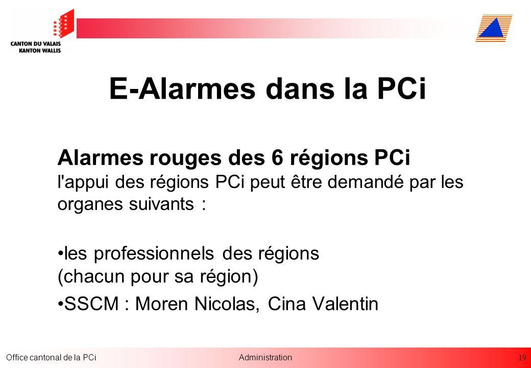 E-Alarmes dans la PCi Alarmes rouges des 6 régions PCi l appui des régions PCi peut être demandé par les organes suivants :