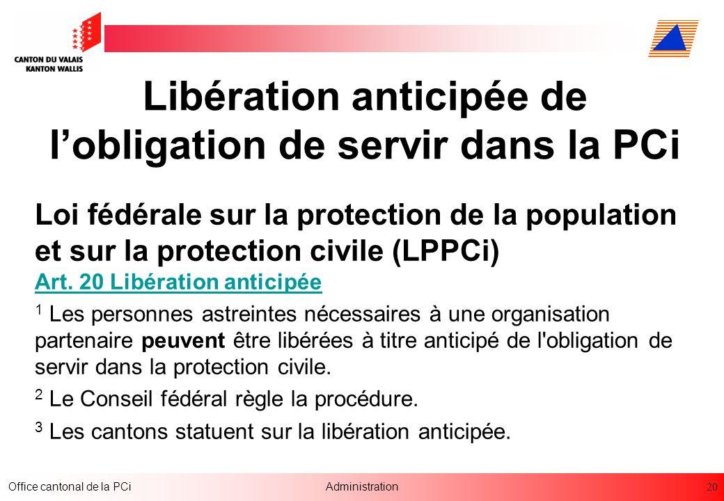 Libération anticipée de l'obligation de servir dans la PCi