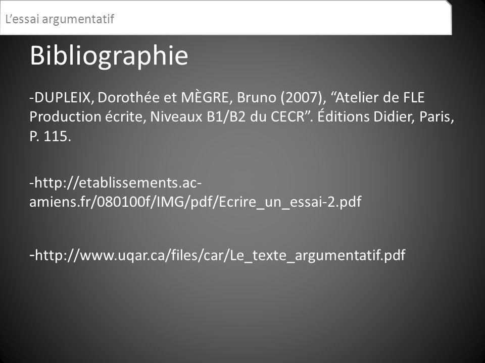 Bibliographie -http://www.uqar.ca/files/car/Le_texte_argumentatif.pdf