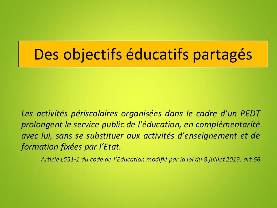 Des objectifs éducatifs partagés