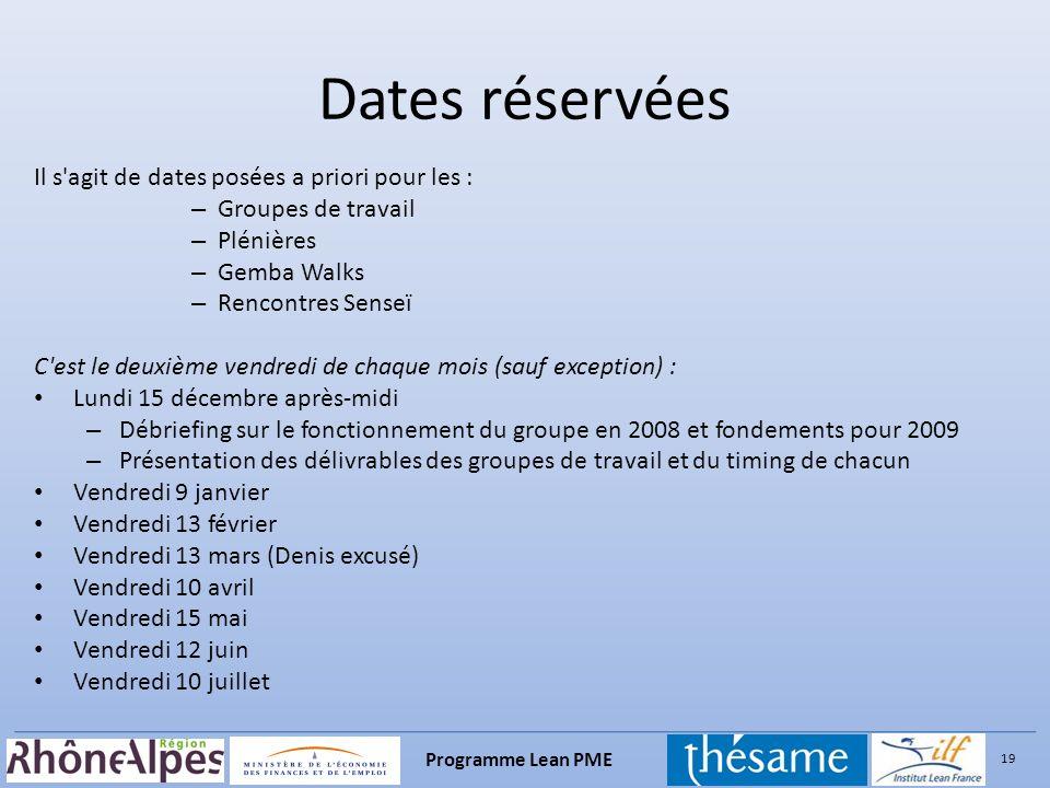 Dates réservées Il s agit de dates posées a priori pour les :