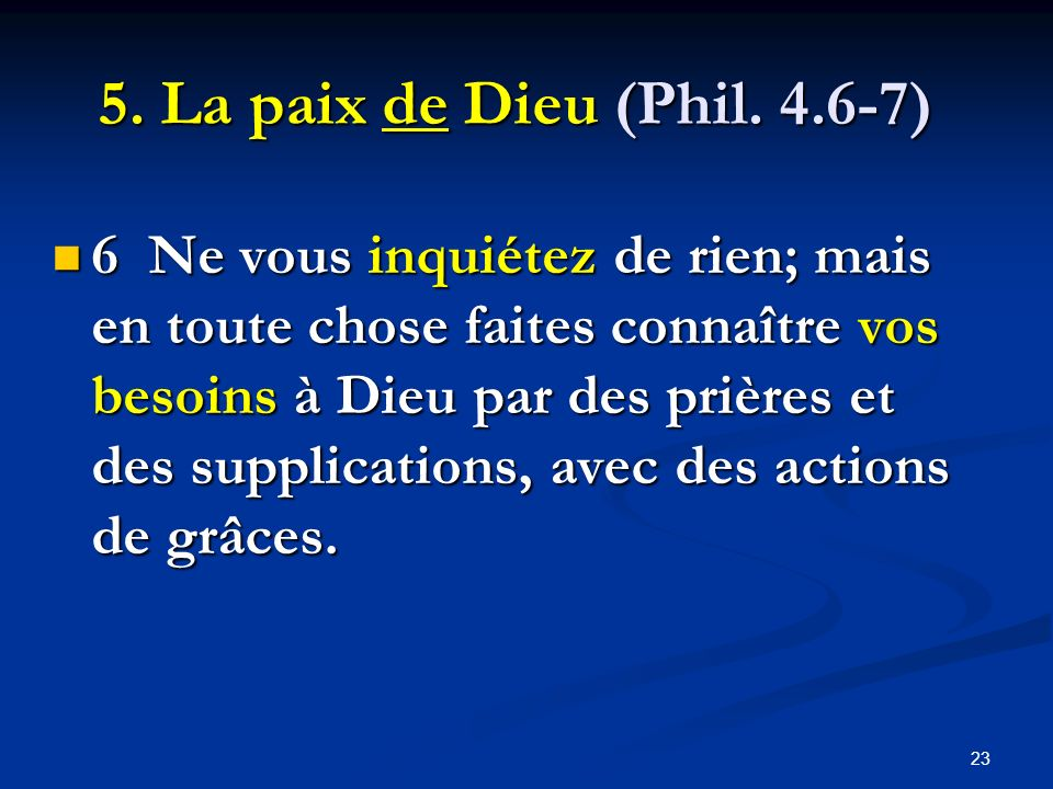 5. La paix de Dieu (Phil. 4.6-7)