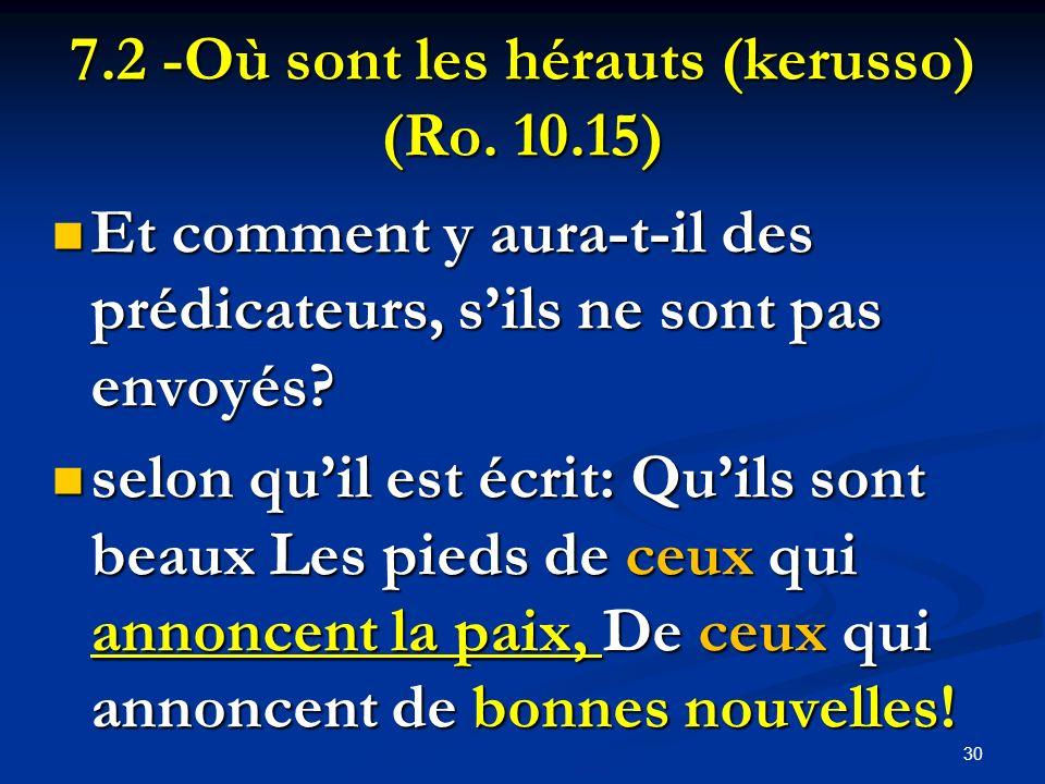 7.2 -Où sont les hérauts (kerusso) (Ro. 10.15)