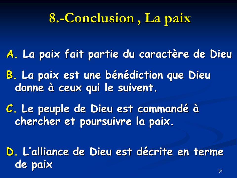 8.-Conclusion , La paix