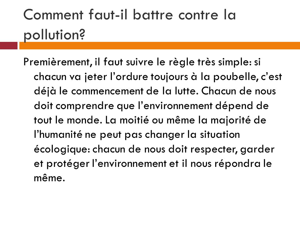 Comment faut-il battre contre la pollution