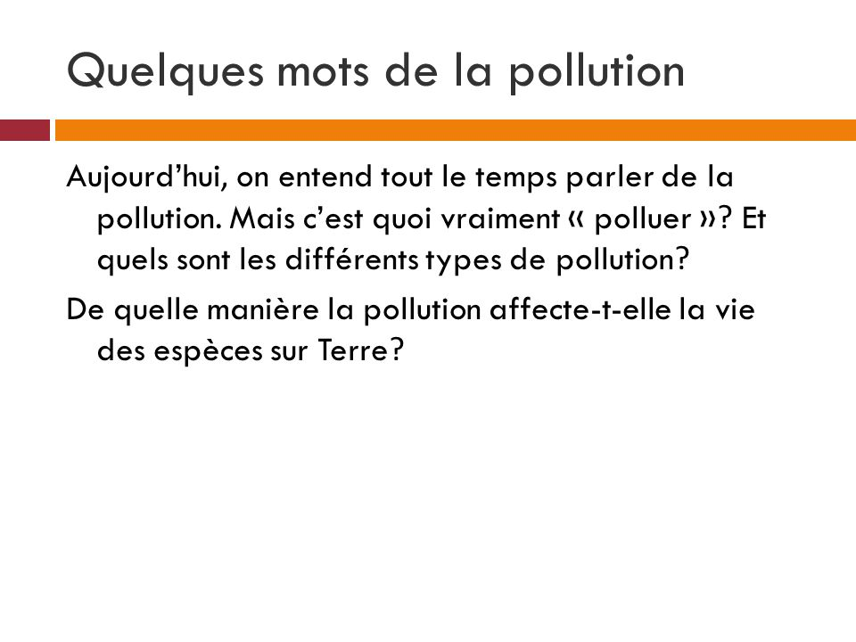 Quelques mots de la pollution
