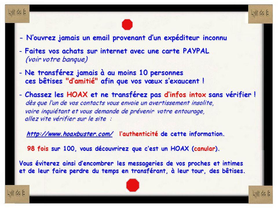 - N'ouvrez jamais un email provenant d'un expéditeur inconnu