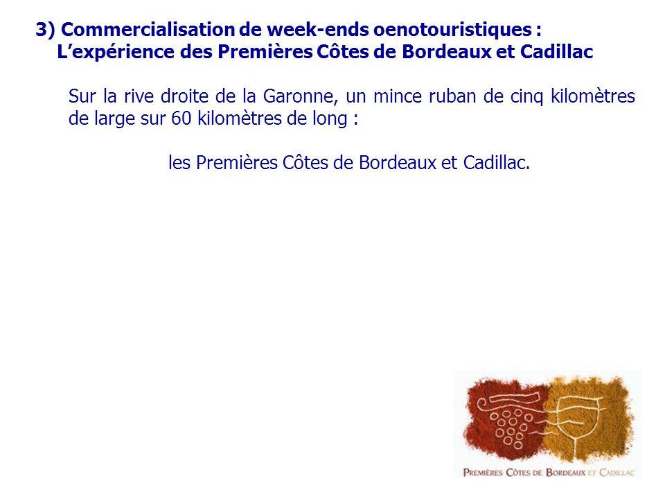 3) Commercialisation de week-ends oenotouristiques :