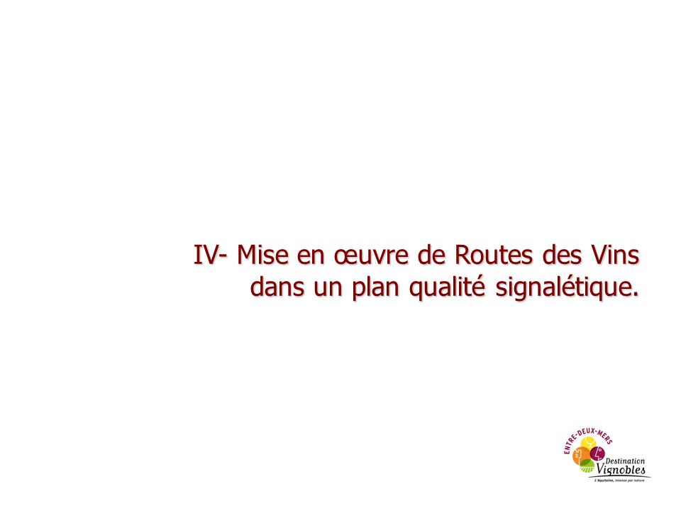 IV- Mise en œuvre de Routes des Vins