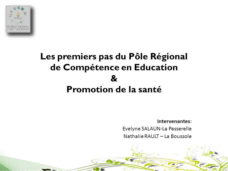 Les premiers pas du Pôle Régional de Compétence en Education & Promotion de la santé
