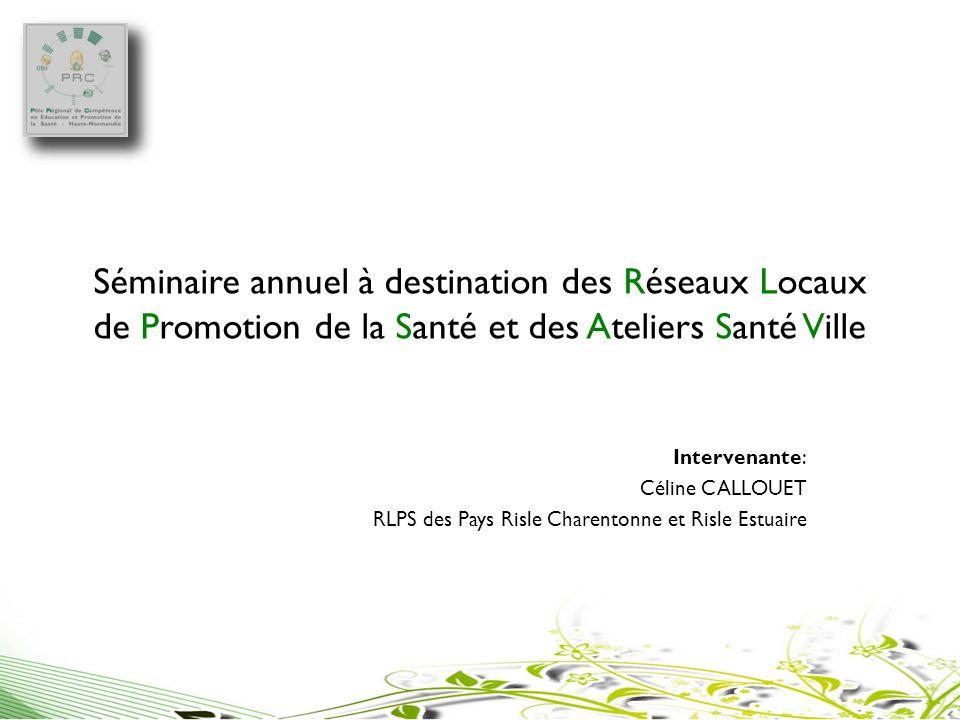Séminaire annuel à destination des Réseaux Locaux de Promotion de la Santé et des Ateliers Santé Ville