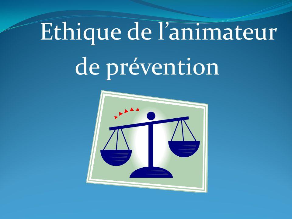 Ethique de l'animateur de prévention